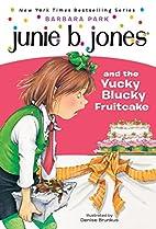 junie b jones and the yucky blucky fruitcake book report