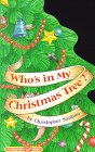 Santoro, Christopher: Who's in My Christmas Tree? (A Tabletop Flap Book)