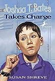 Shreve, Susan Richards / Andreasen, Dan (Illustrator): Joshua T. Bates Takes Charge