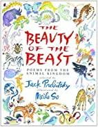 The Beauty of the Beast: Poems from the…