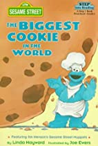 Sesame Street: The Biggest Cookie in the…