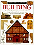 Wilkinson, Philip: Building (Eyewitness Books)