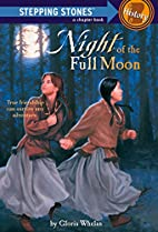 Night Of The Full Moon by Gloria Whelan