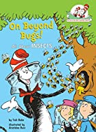 On Beyond Bugs: All About Insects (Cat in…