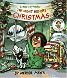 Mayer, Mercer: Little Critter&#39;s the Night Before Christmas