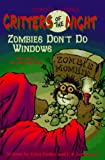 Farber, Erica: Zombies Don&#39;t Do Windows