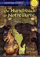 The Hunchback of Notre Dame [adapted -…