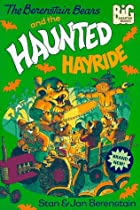 The Berenstain Bears and the Haunted Hayride…