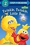 Ross, Katharine: Twinkle, Twinkle, Little Bug (Step-Into-Reading, Step 2)