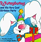 P.J. Funnybunny and His Very Cool Birthday…
