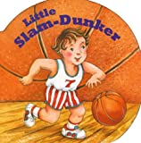 Huang, Benrei: Little Slam Dunker (Chunky Shape Books - Little All Stars)