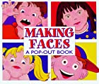 Making Faces (Pop-Out Books) by Dawn Bentley