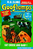 Eat Cheese and Barf! (Gooflumps #4 1/2) by…