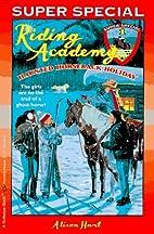 Haunted Horseback Holiday by Alison Hart