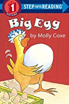 Big Egg by Molly Coxe