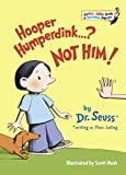 Seuss: Hooper Humperdink...?Not Him!
