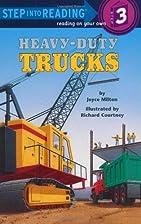 Heavy-Duty Trucks by Joyce Milton