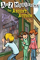 The Absent Author (A to Z Mysteries) by Ron…