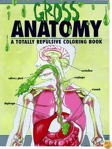 The Gross Anatomy, an Off-Color Coloring Book
