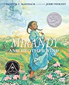 Mirandy and Brother Wind by Patricia…
