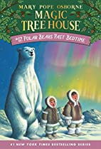 Magic Tree House #12: Polar Bears Past…