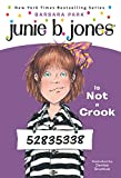 Park, Barbara: Junie B. Jones Is Not a Crook