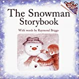 Briggs, Raymond: The Snowman Storybook