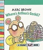 Where's Arthur's gerbil? (Arthur's early…