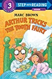 Brown, Marc Tolon: Arthur Tricks the Tooth Fairy