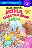 Brown, Marc: Arthur, Clean Your Room