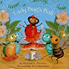 Lady Bug's Ball (A Little Dipper Book(R)) by…