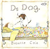 Cole, Babette: Dr. Dog