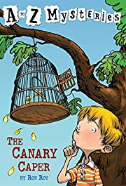 The Canary Caper (A to Z Mysteries) by Ron…