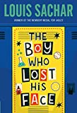 Sachar, Louis: Boy Who Lost His Face