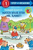 Richard Scarry's Watch Your Step, Mr.…