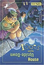 Toots and the Upside Down House by Carol…