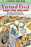 Vincent Courtney: Virtual Fred and the Big Dip