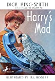 King-Smith, Dick: Harry&#39;s Mad