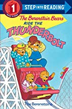 The Berenstain Bears Ride the Thunderbolt by…