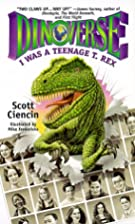 I Was a Teenage T. Rex (Dinoverse(TM)) by…