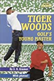 Kramer, Sydelle A.: Tiger Woods : Golf's Young Master
