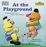 Henson, Jim: At the Playground (Toddler Books)
