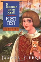 First Test (Protector of the Small, Book 1)…