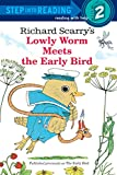 Scarry, Richard: Richard Scarry's The Early Bird (Step-Into-Reading, Step 2)