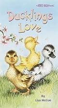 Ducklings Love by Lisa McCue