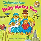 The Berenstain Bears and Baby Makes Five&hellip;