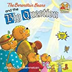 The Berenstain Bears and the Big Question…