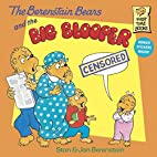 The Berenstain Bears and the Big Blooper…