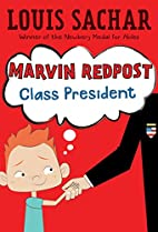 Marvin Redpost: Class President by Louis…