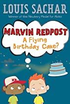 Marvin Redpost: A Flying Birthday Cake? by…
